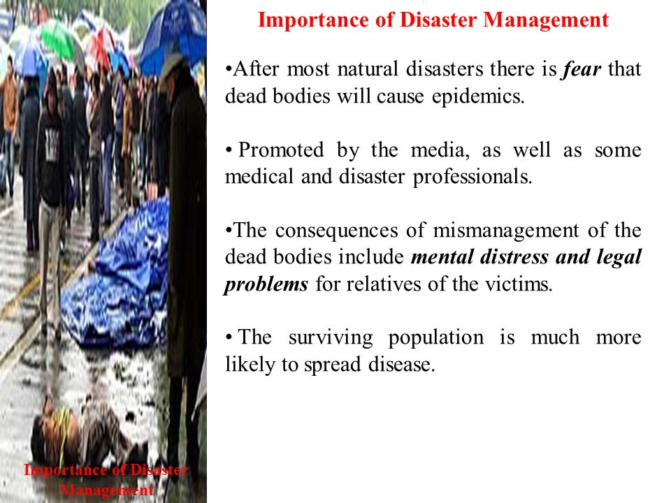 Importance of Disaster Management Importance of Disaster Management