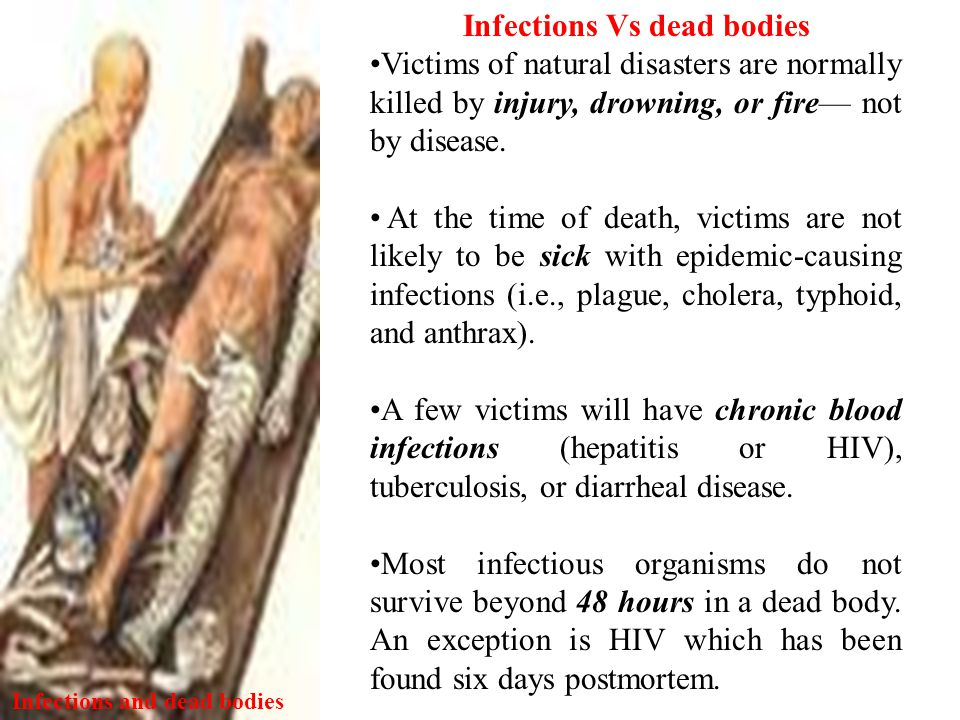 Infections and dead bodies