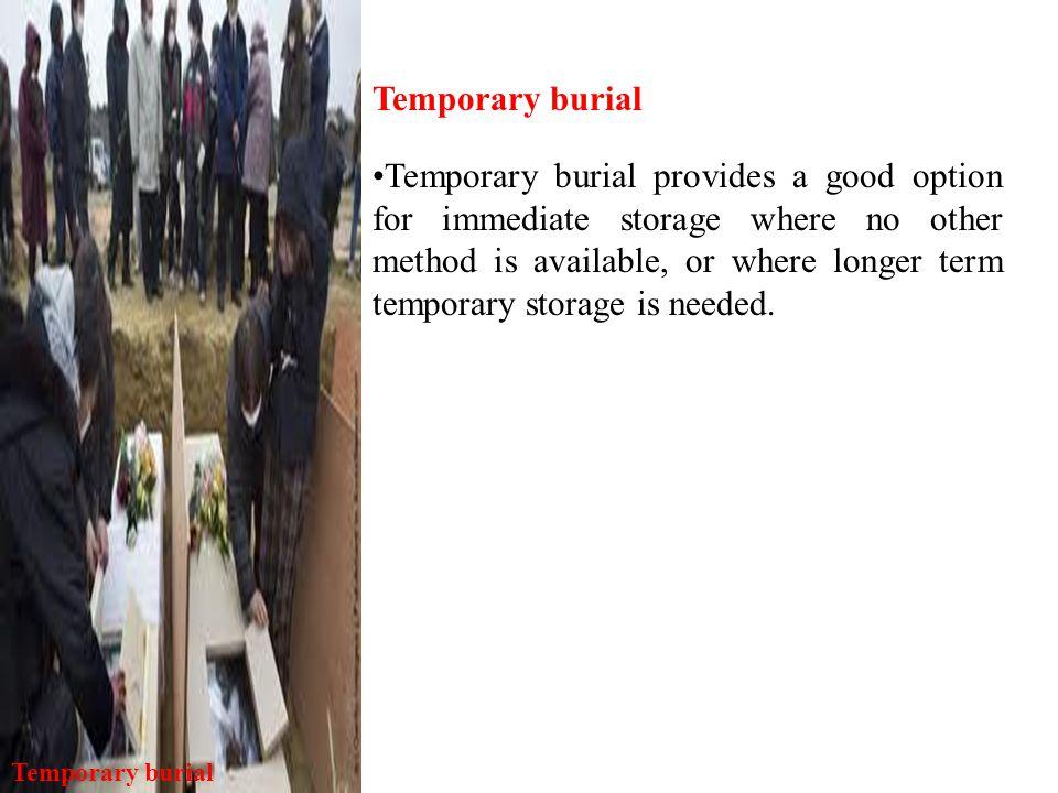 Temporary burial