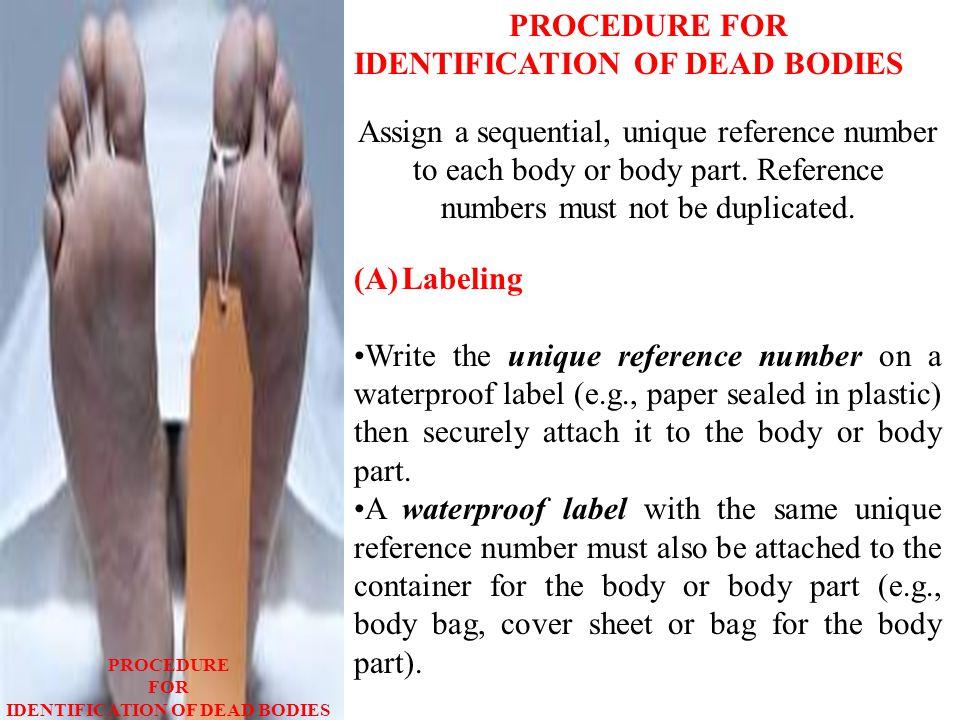 IDENTIFICATION OF DEAD BODIES