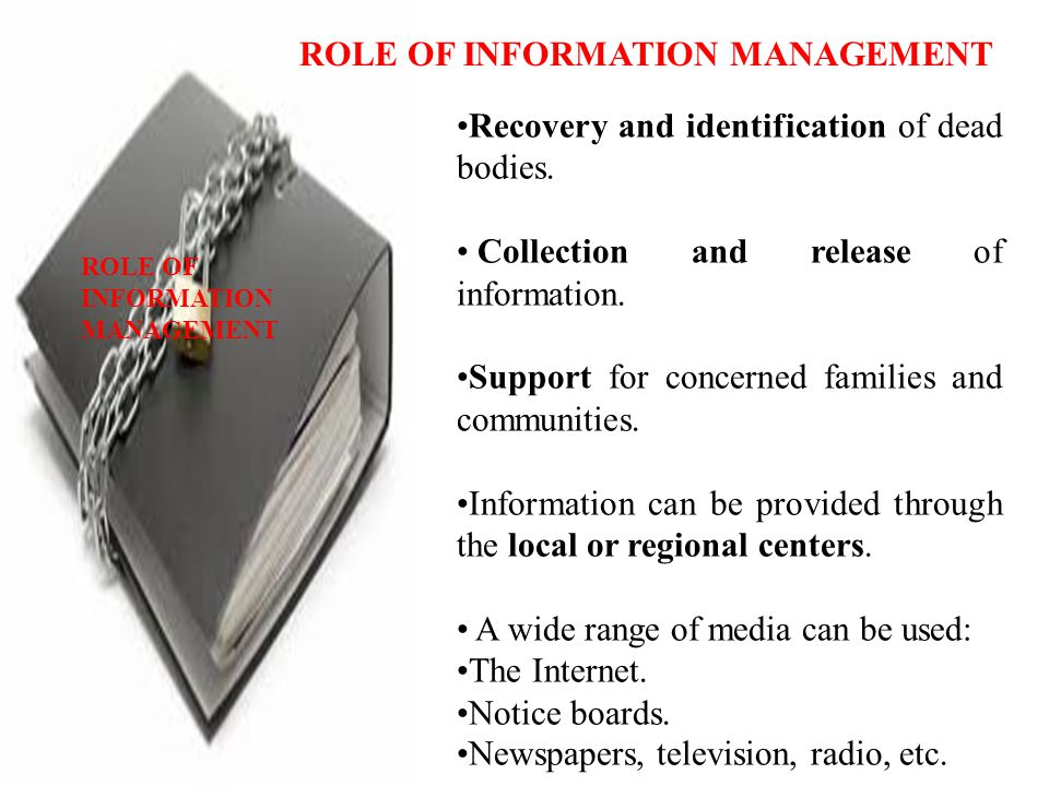 ROLE OF INFORMATION MANAGEMENT