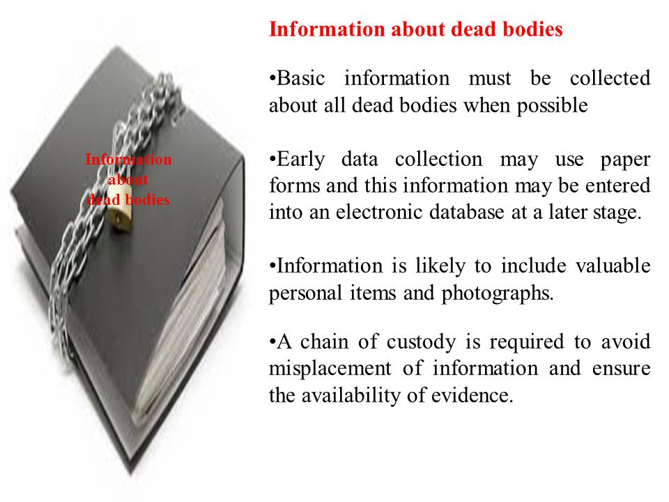 Information about dead bodies