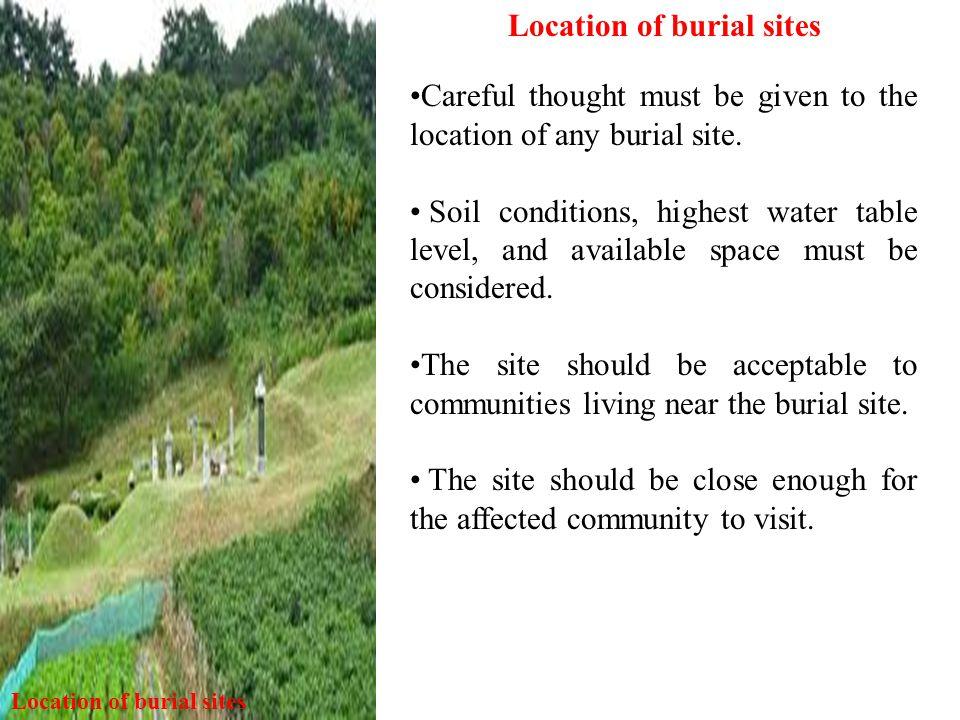 Location of burial sites Location of burial sites