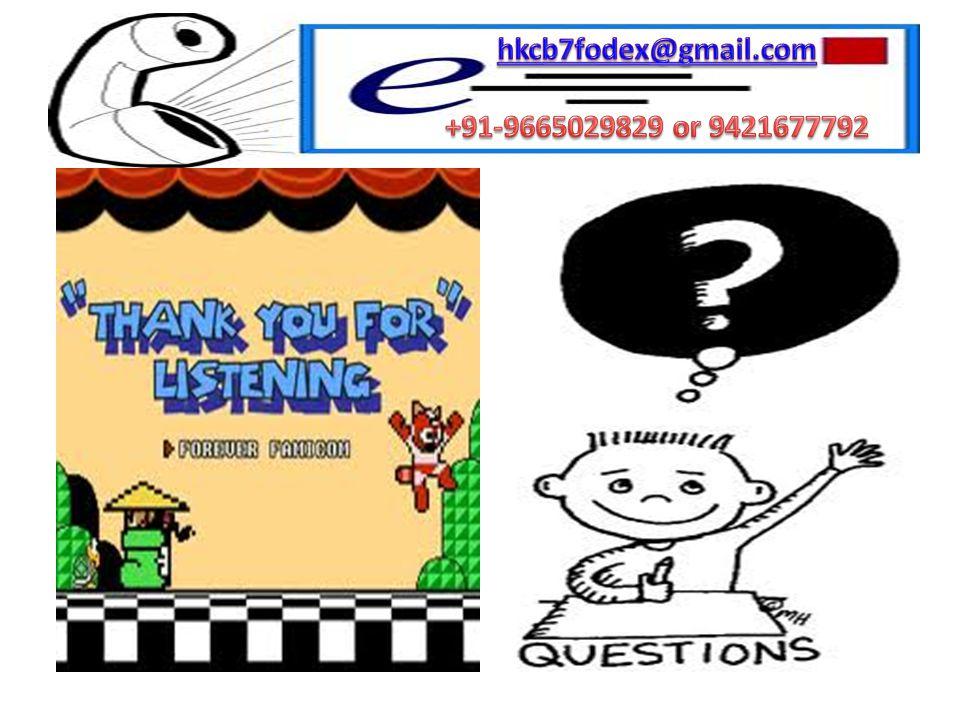 hkcb7fodex@gmail.com +91-9665029829 or 9421677792