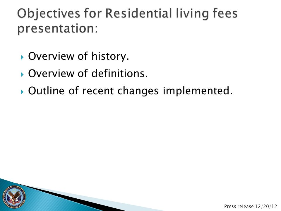 Objectives for Residential living fees presentation: