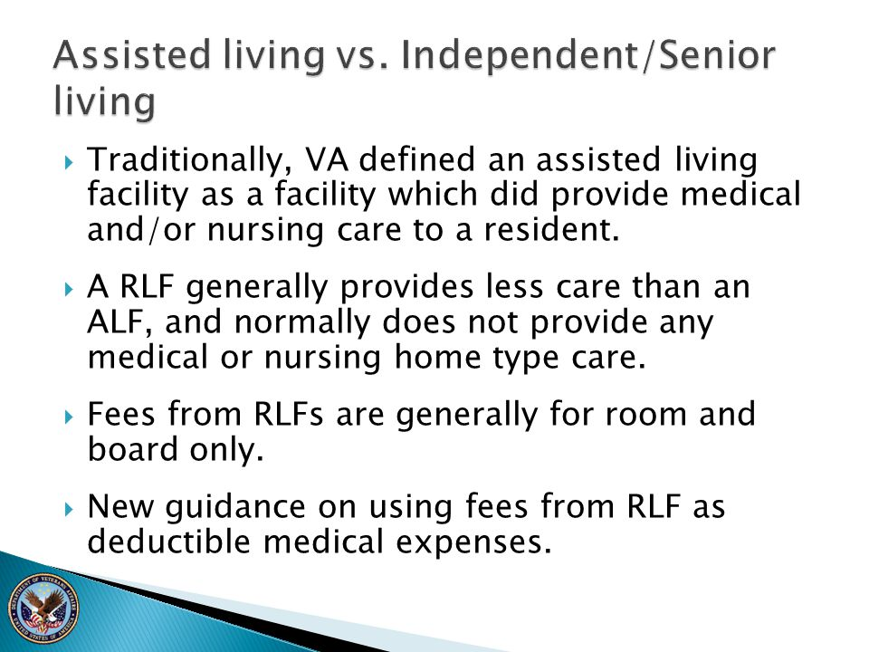Assisted living vs. Independent/Senior living