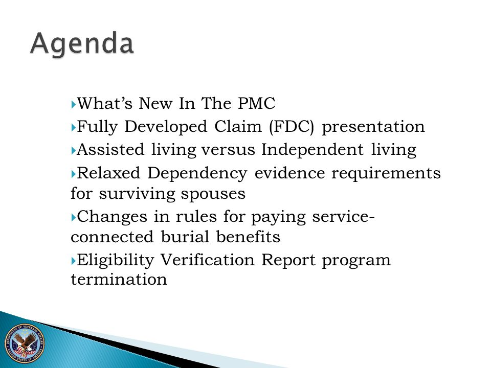 Agenda What's New In The PMC Fully Developed Claim (FDC) presentation