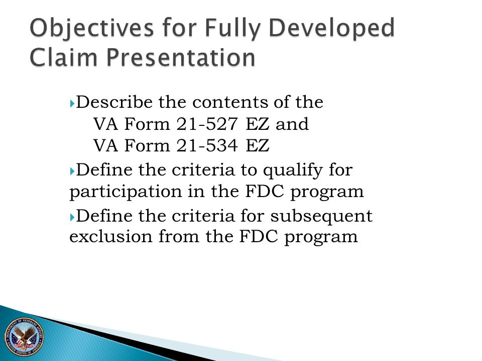 Objectives for Fully Developed Claim Presentation
