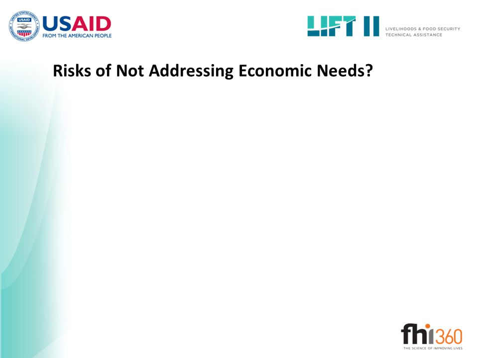 Risks of Not Addressing Economic Needs