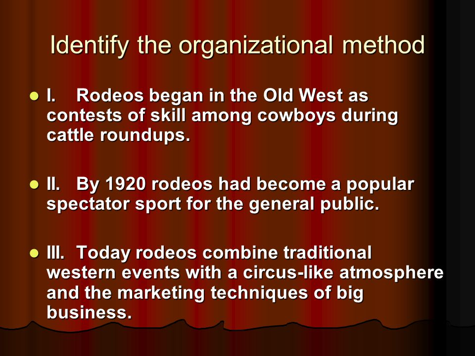 Identify the organizational method