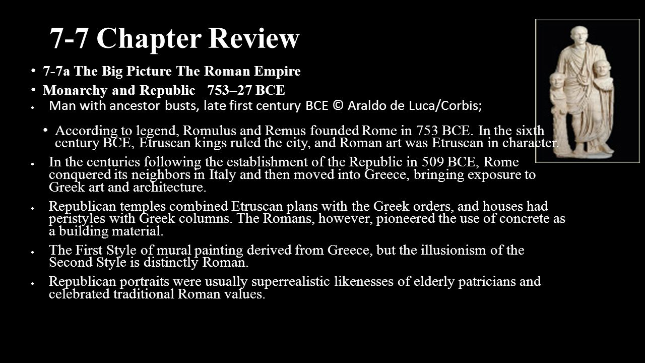 7-7 Chapter Review 7-7a The Big Picture The Roman Empire
