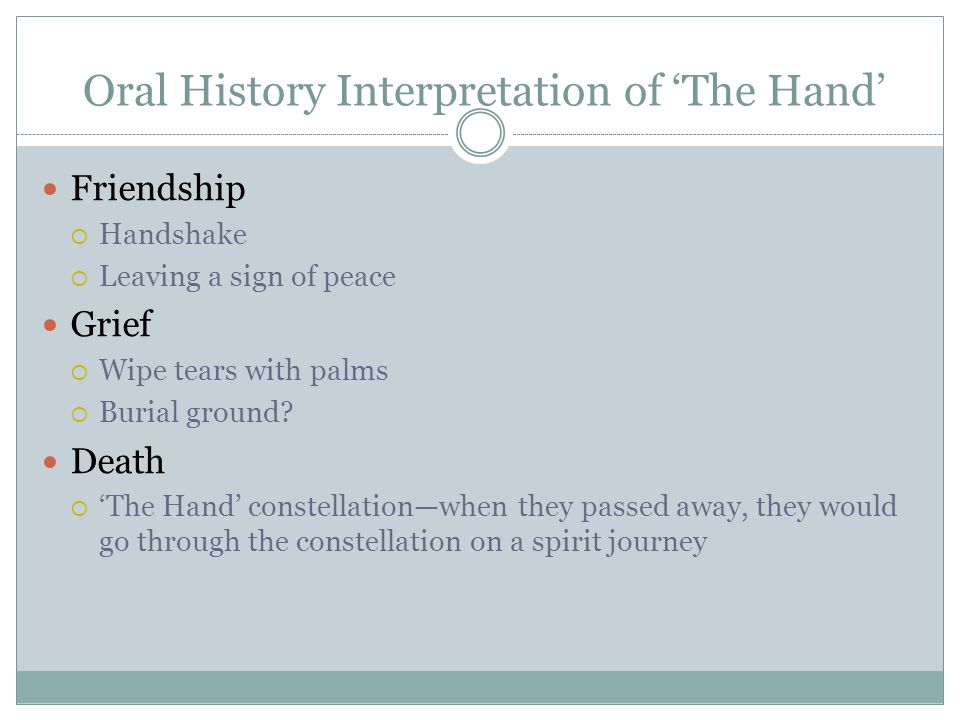 Oral History Interpretation of 'The Hand'