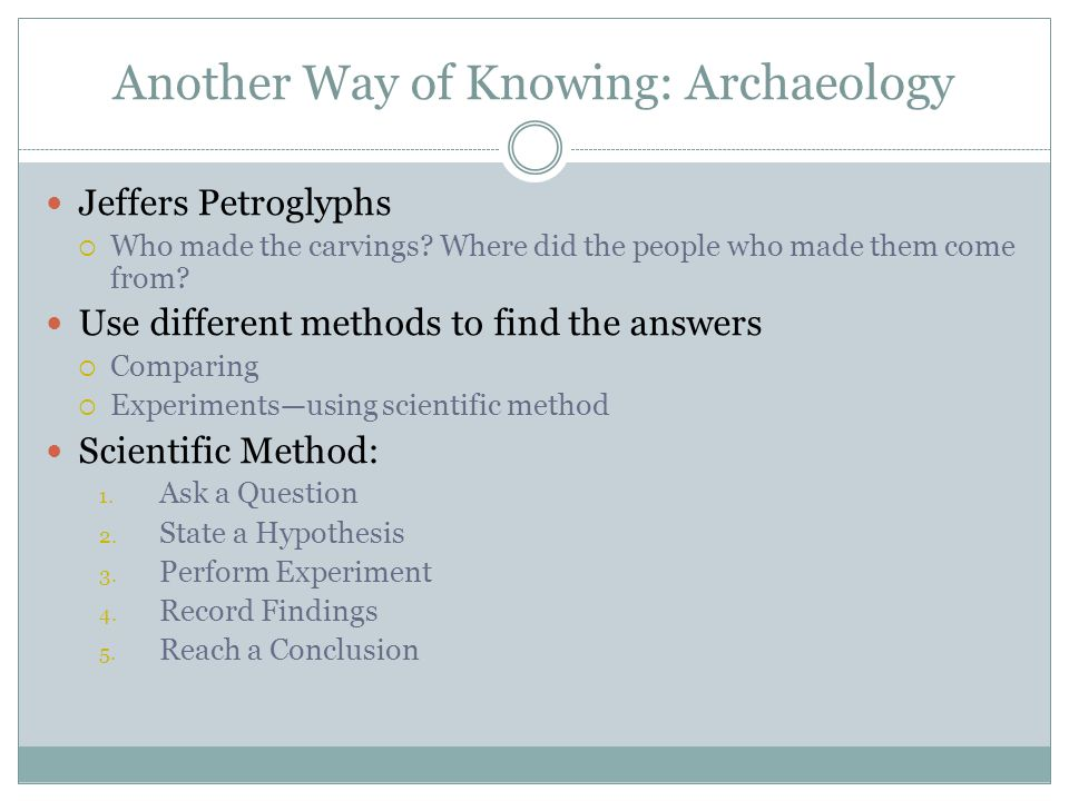 Another Way of Knowing: Archaeology