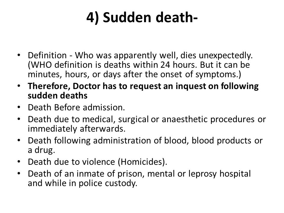4) Sudden death-