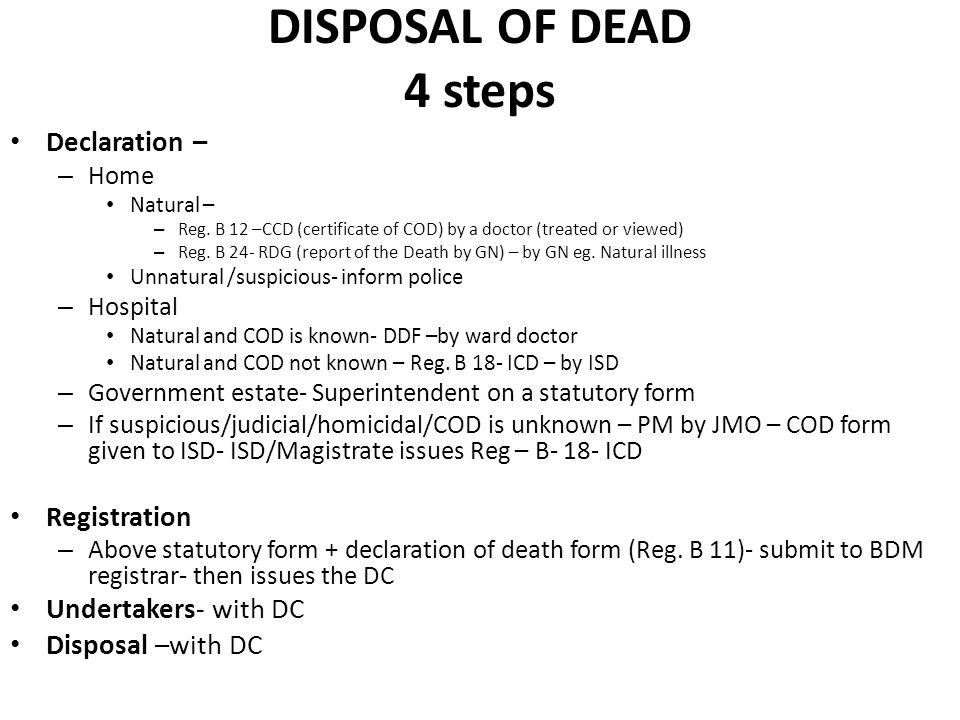 DISPOSAL OF DEAD 4 steps Declaration – Registration