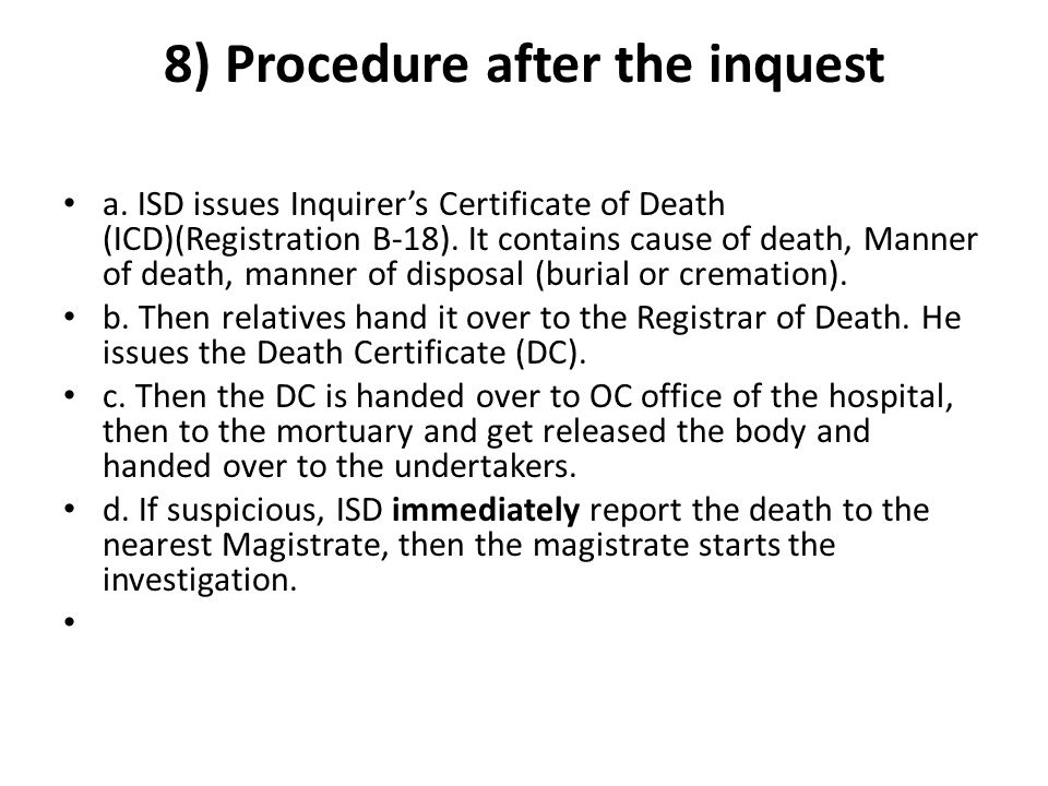 8) Procedure after the inquest
