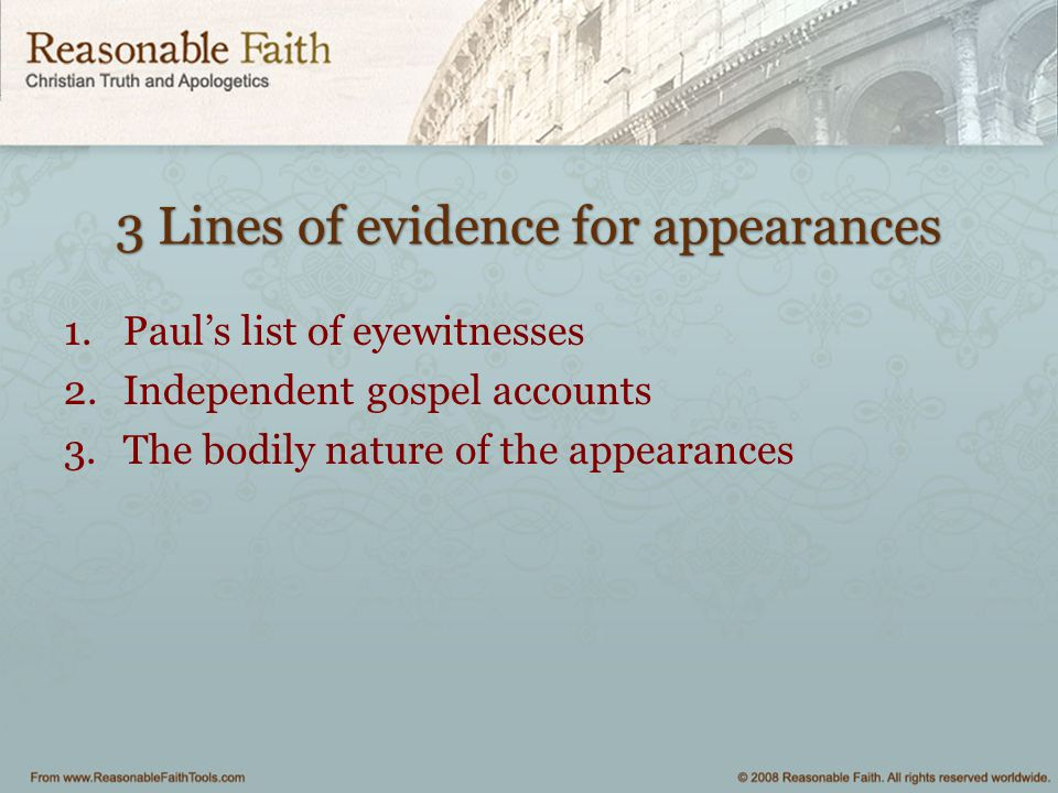 3 Lines of evidence for appearances