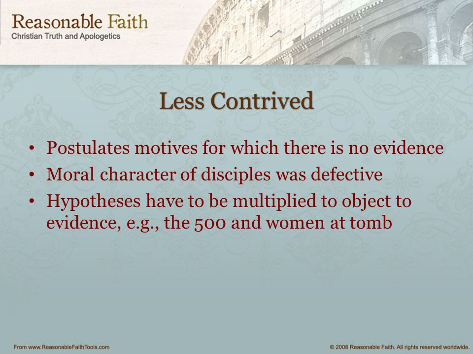 Less Contrived Postulates motives for which there is no evidence