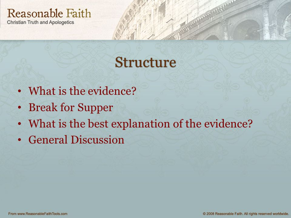 Structure What is the evidence Break for Supper
