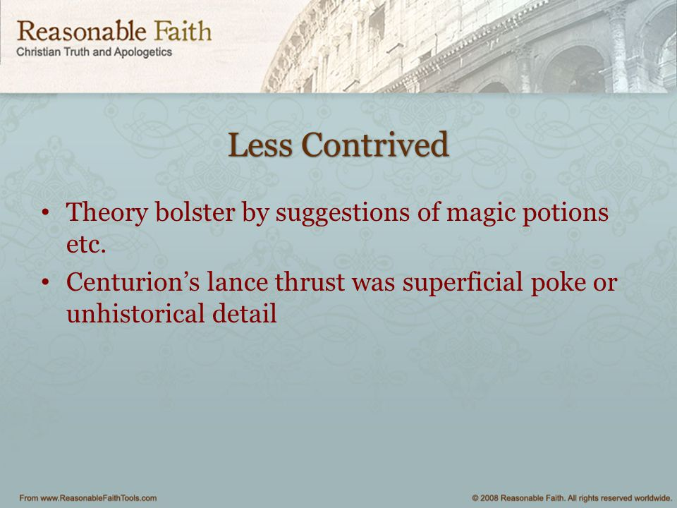 Less Contrived Theory bolster by suggestions of magic potions etc.