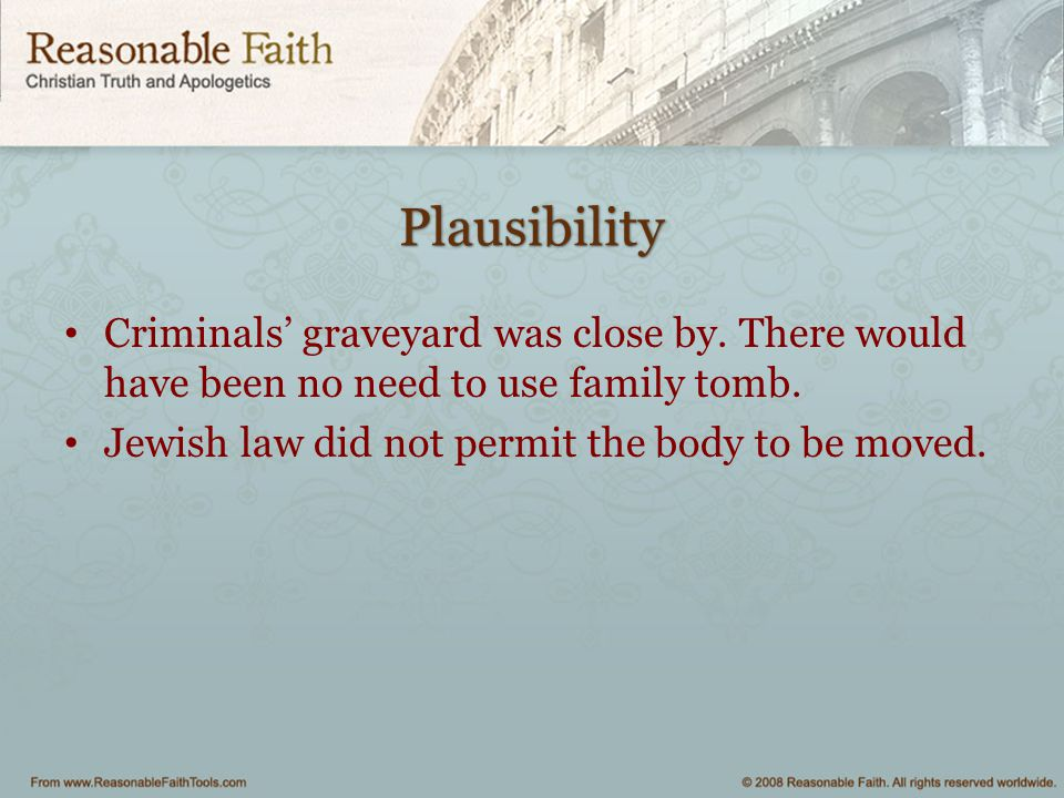 Plausibility Criminals' graveyard was close by. There would have been no need to use family tomb.