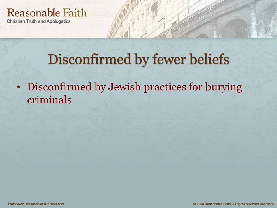 Disconfirmed by fewer beliefs