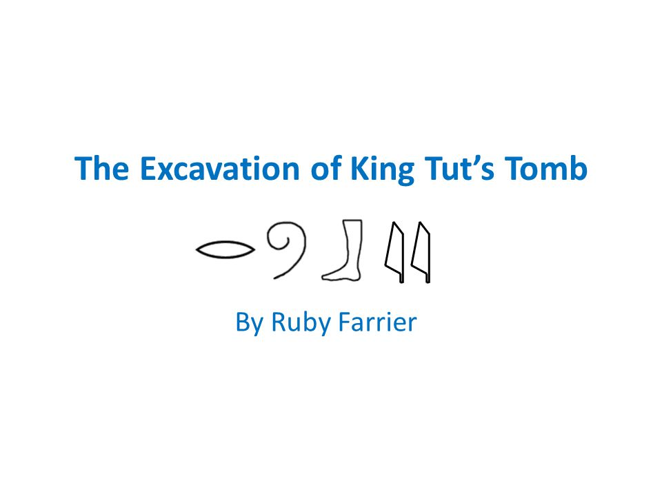 The Excavation of King Tut's Tomb
