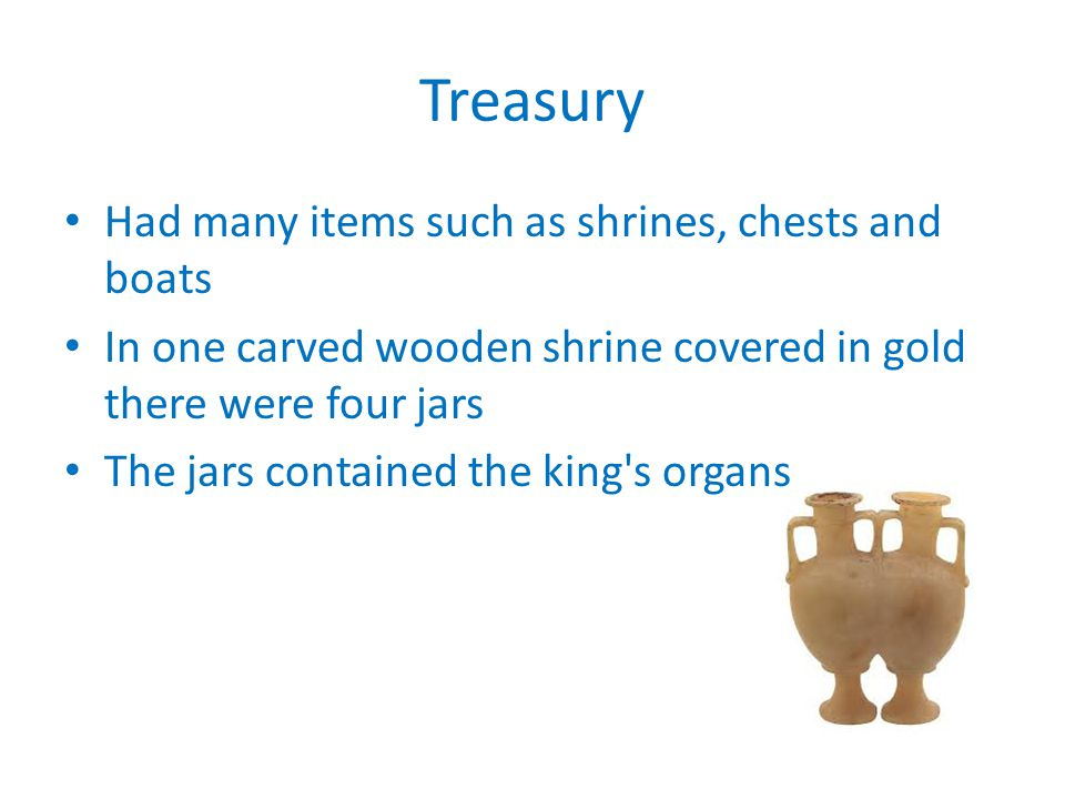 Treasury Had many items such as shrines, chests and boats