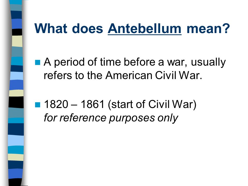 What does Antebellum mean