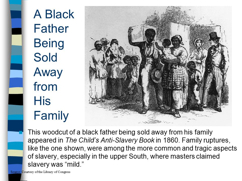 A Black Father Being Sold Away from His Family
