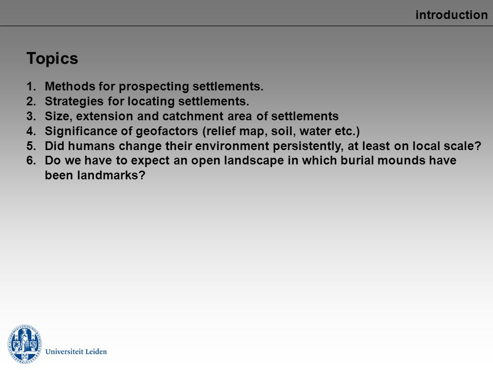 Topics introduction Methods for prospecting settlements.