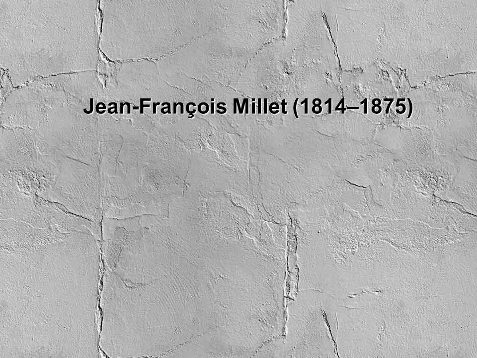 Jean-François Millet (1814–1875)