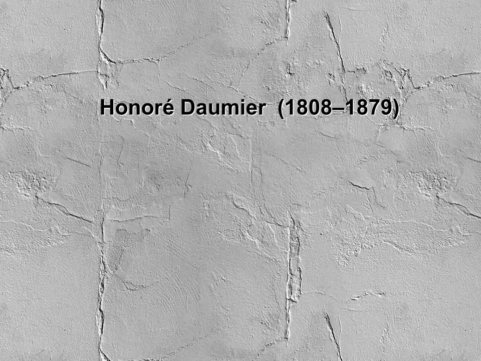 Honoré Daumier (1808–1879)