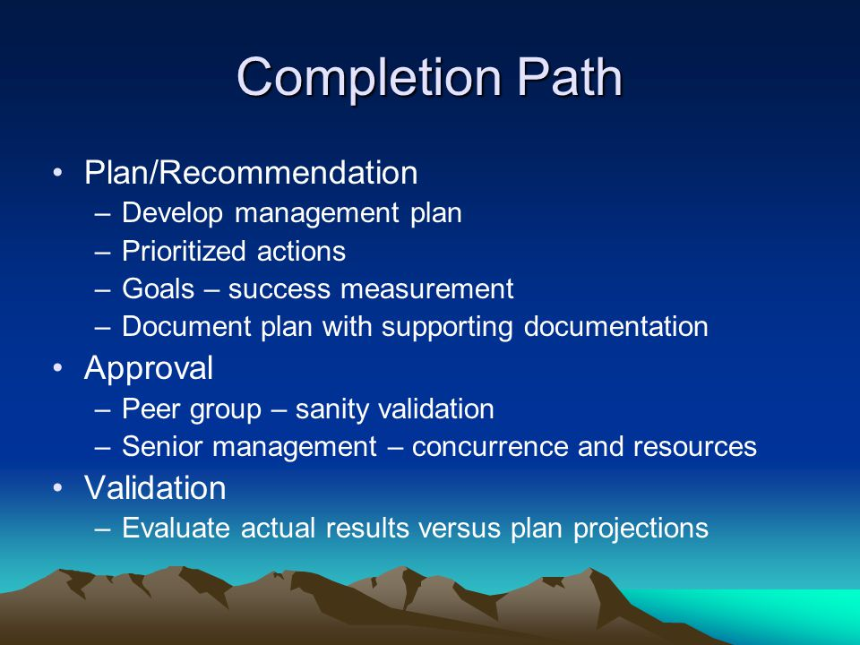 Completion Path Plan/Recommendation Approval Validation