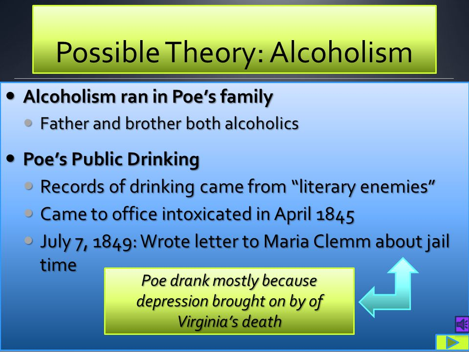 Possible Theory: Alcoholism