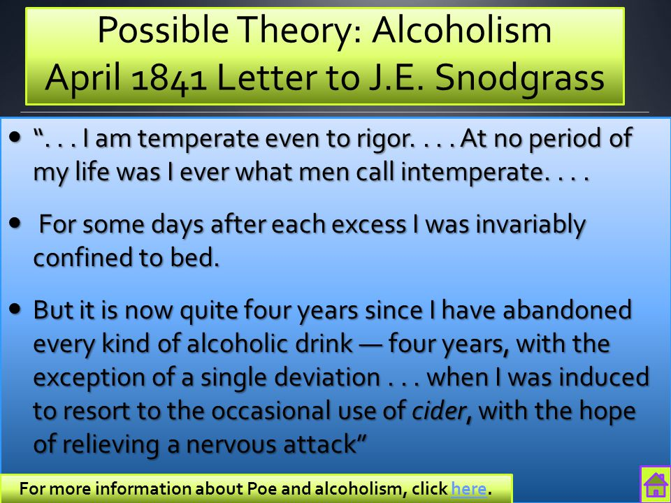 Possible Theory: Alcoholism April 1841 Letter to J.E. Snodgrass