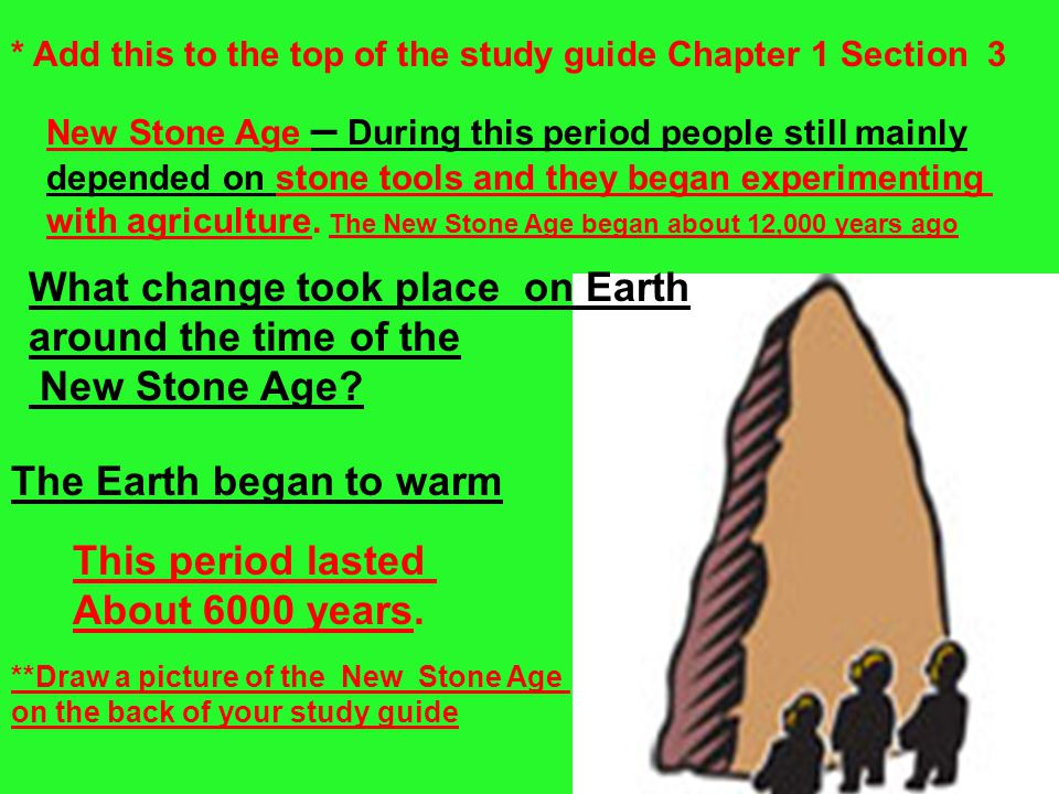 What change took place on Earth around the time of the New Stone Age
