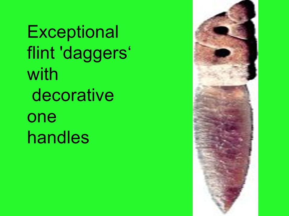 Exceptional flint daggers' with decorative one handles