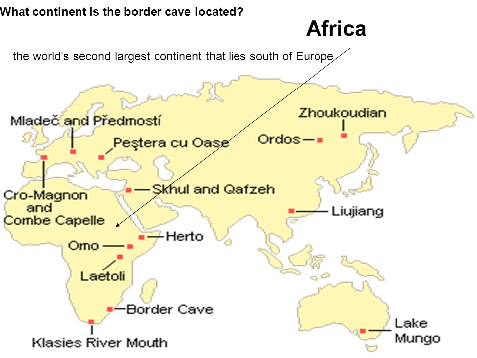 Africa What continent is the border cave located