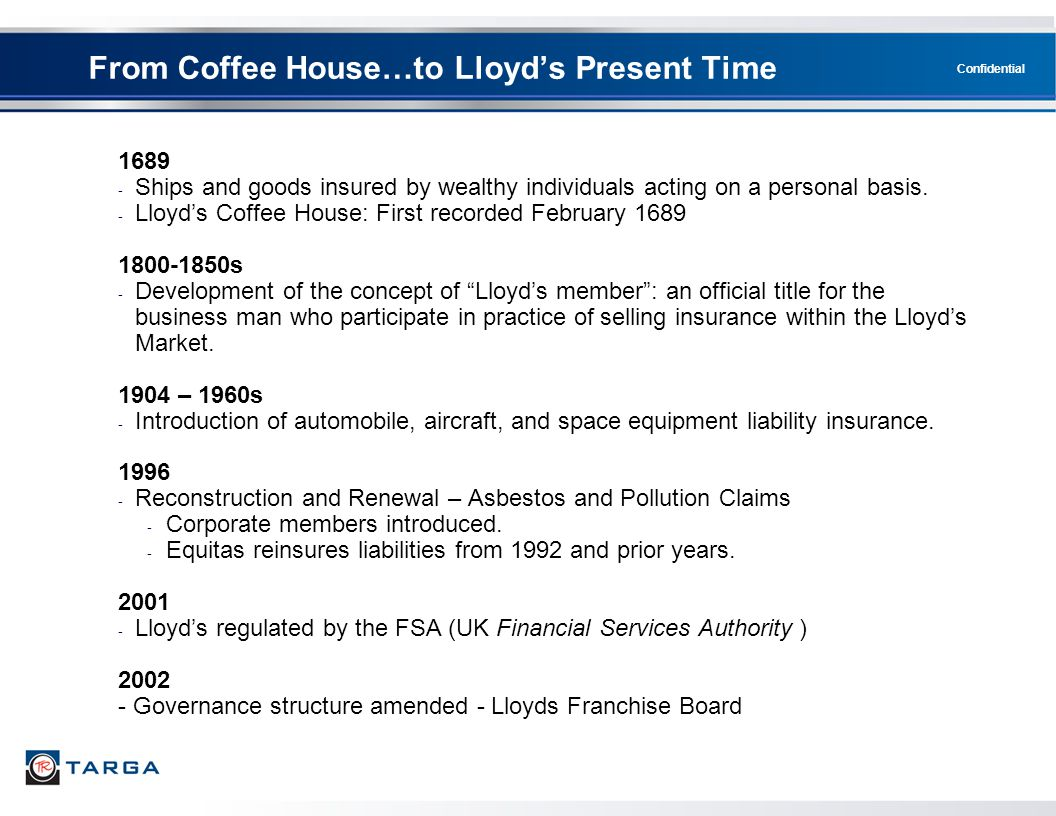 From Coffee House…to Lloyd's Present Time