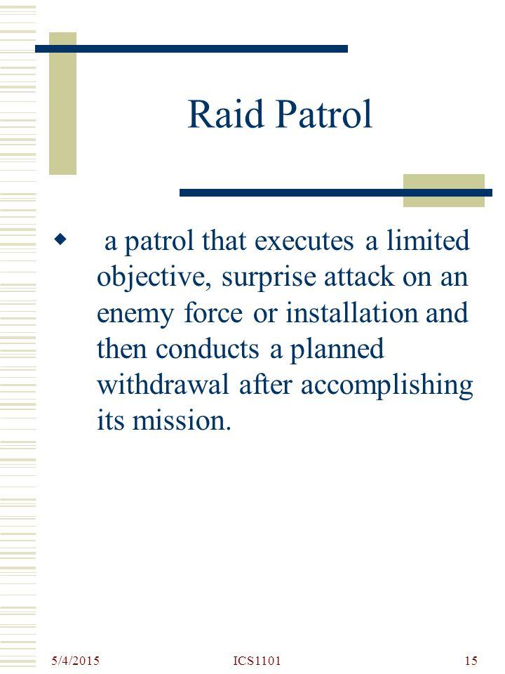 Raid Patrol
