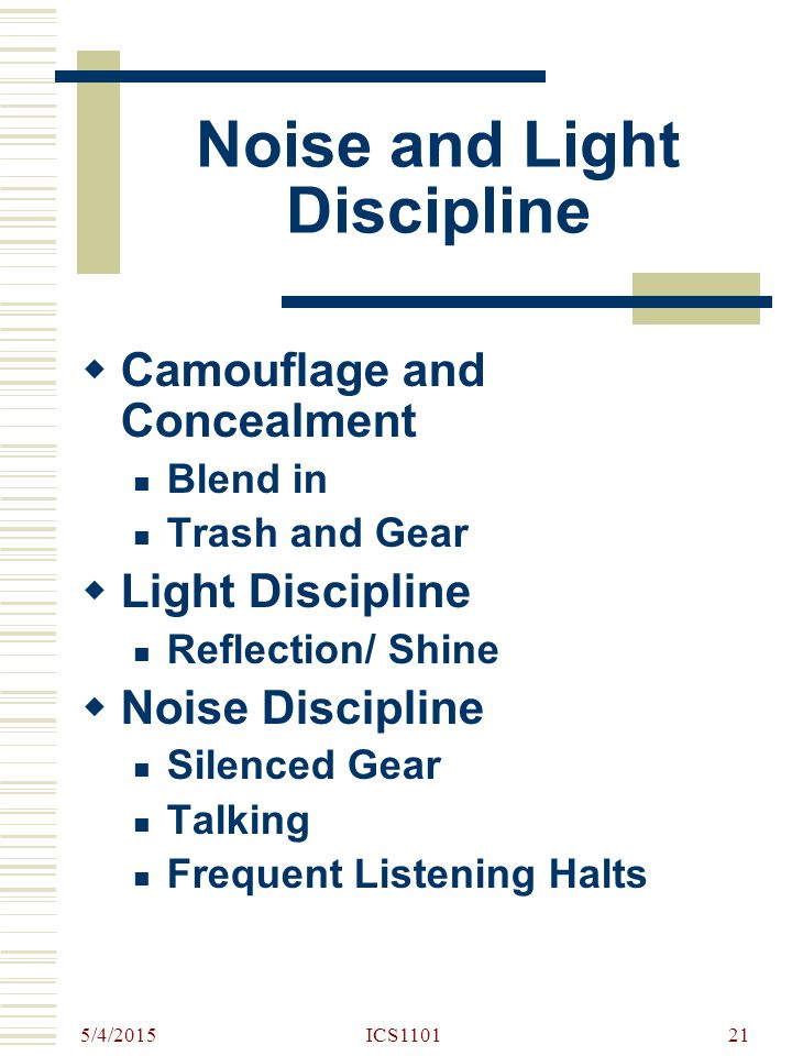 Noise and Light Discipline