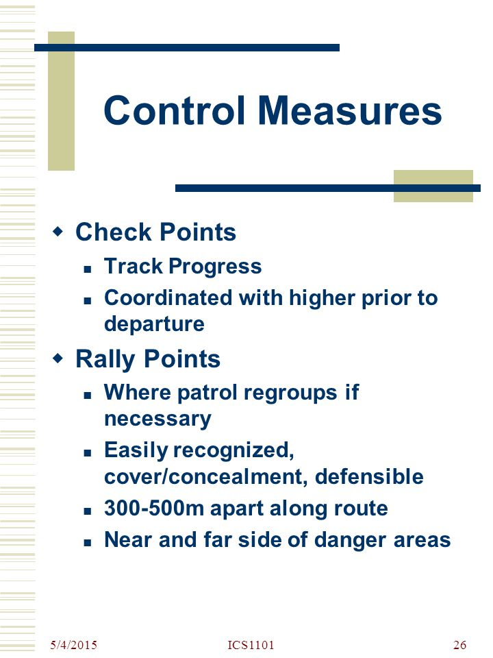 Control Measures Check Points Rally Points Track Progress