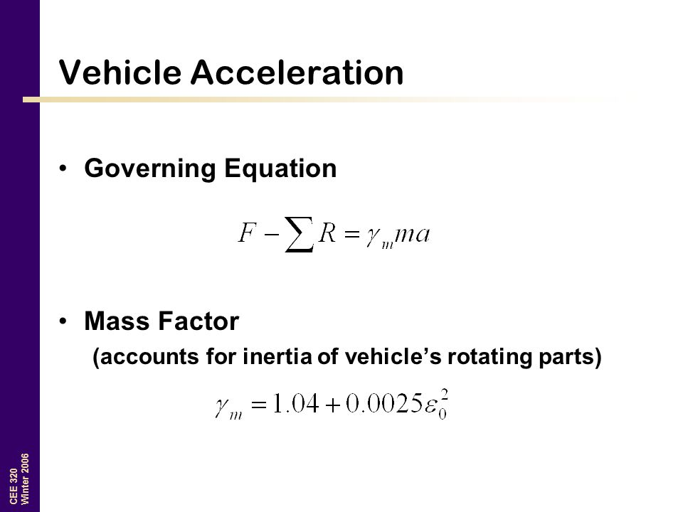Vehicle Acceleration Governing Equation Mass Factor