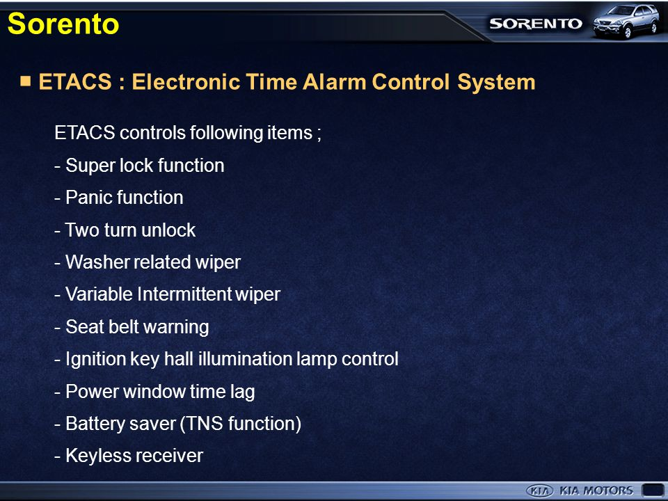 Sorento ■ ETACS : Electronic Time Alarm Control System