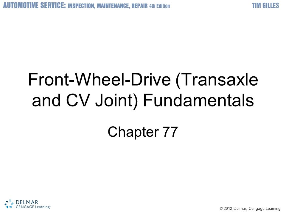 Front-Wheel-Drive (Transaxle and CV Joint) Fundamentals