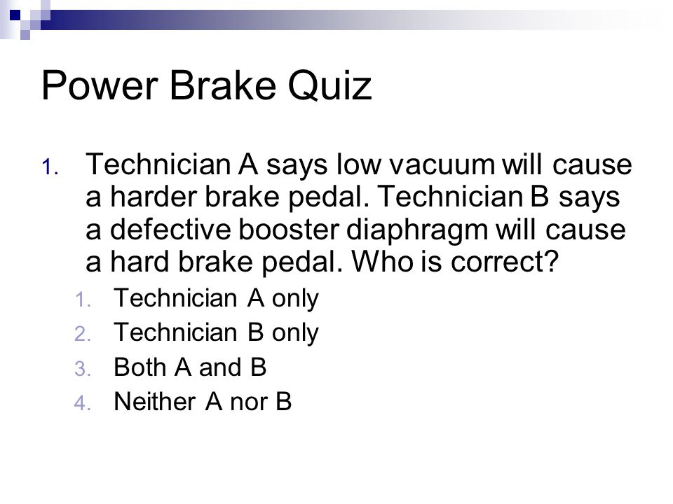 Power Brake Quiz