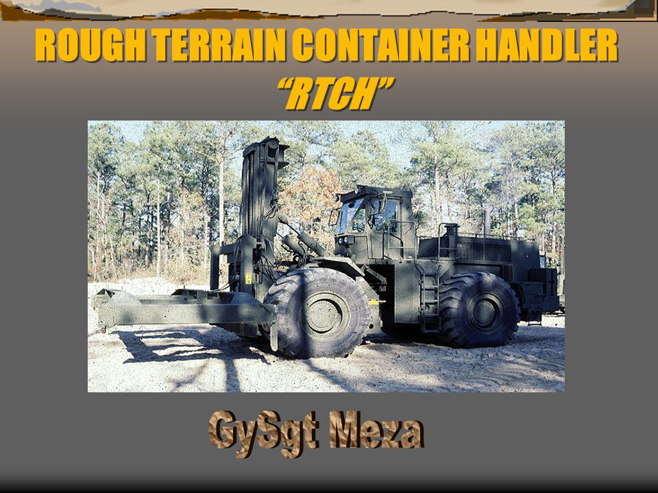 ROUGH TERRAIN CONTAINER HANDLER RTCH