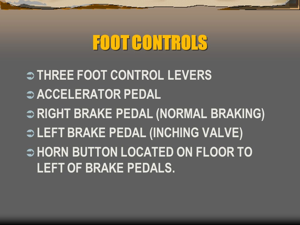 FOOT CONTROLS THREE FOOT CONTROL LEVERS ACCELERATOR PEDAL
