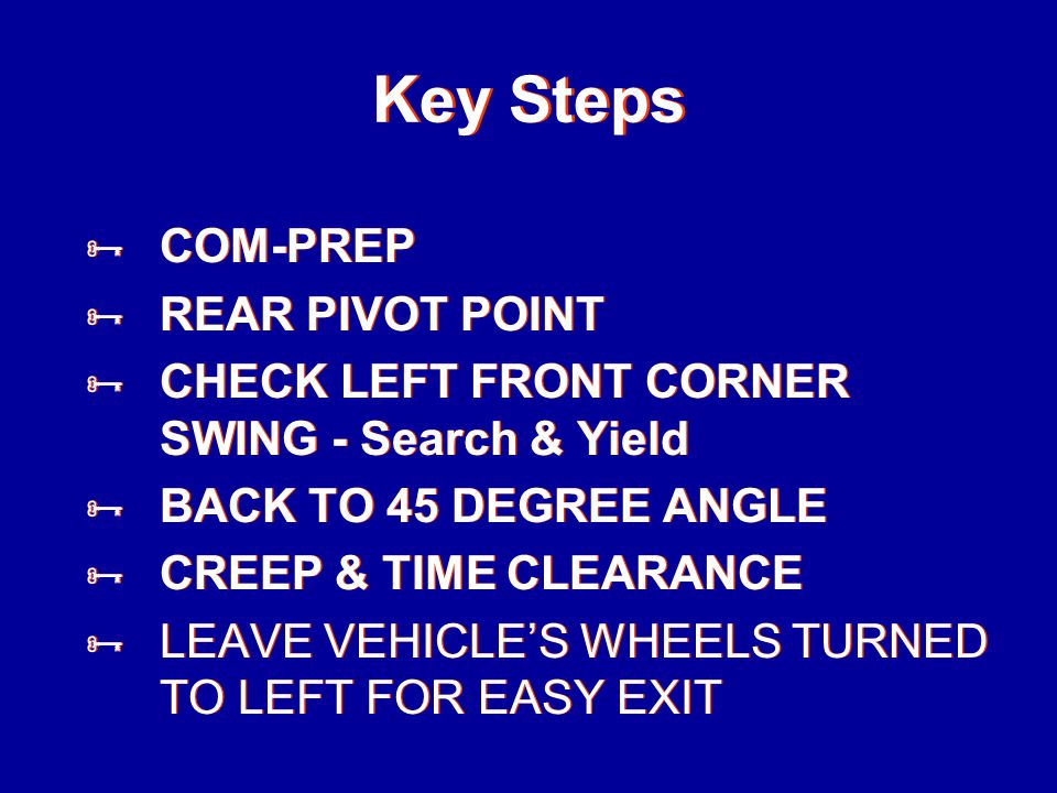 Key Steps COM-PREP REAR PIVOT POINT